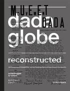 Cover-Bild zu Kunsthaus Zürich (Hrsg.): Dadaglobe Reconstructed