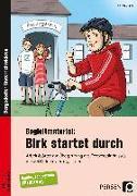 Cover-Bild zu Begleitmaterial: Birk startet durch von Miller, Christa