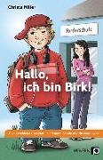 Cover-Bild zu Hallo, ich bin Birk! von Miller, Christa