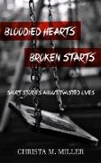 Cover-Bild zu Bloodied Hearts & Broken Starts (eBook) von Miller, Christa