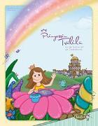 Cover-Bild zu Kauer, Jacqueline: Prinzessin Trülilü auf der Suche nach der Zauberblume