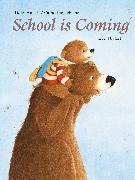 Cover-Bild zu School is coming von Aubert, Dany