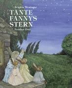 Cover-Bild zu Tante Fannys Stern von Weninger, Brigitte