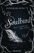 Cover-Bild zu Soulbird - Das Geheimnis der Nacht von Hewitt, Deborah