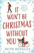 Cover-Bild zu It Won't be Christmas Without You von Reekles, Beth