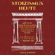 Cover-Bild zu Amhoff, Felix: Stoizismus heute (Audio Download)