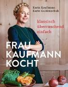 Cover-Bild zu Kaufmann, Karin: Frau Kaufmann kocht