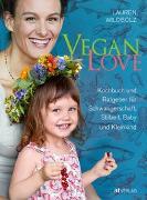 Cover-Bild zu Wildbolz, Lauren: Vegan Love