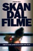 Cover-Bild zu Skandalfilme (eBook) von Volk, Stefan