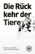 Cover-Bild zu Kuhlbrodt, Jan: Die Rückkehr der Tiere