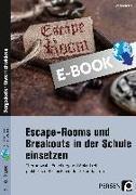 Cover-Bild zu Escape Rooms und Breakouts in der Schule einsetzen (eBook) von Scheller, Anne