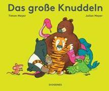 Cover-Bild zu Das große Knuddeln von Meyer, Timon