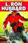 Cover-Bild zu Hubbard, L. Ron: Arctic Wings (eBook)
