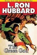 Cover-Bild zu Hubbard, L. Ron: The Green God (eBook)