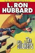 Cover-Bild zu Hubbard, L. Ron: The Slickers (eBook)