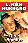Cover-Bild zu Hubbard, L. Ron: The Dive Bomber (eBook)