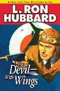 Cover-Bild zu Hubbard, L. Ron: The Devil-With Wings (eBook)