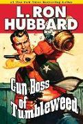 Cover-Bild zu Hubbard, L. Ron: Gun Boss of Tumbleweed (eBook)