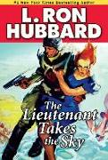 Cover-Bild zu Hubbard, L. Ron: The Lieutenant Takes the Sky (eBook)