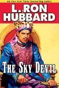 Cover-Bild zu Hubbard, L. Ron: The Sky Devil (eBook)