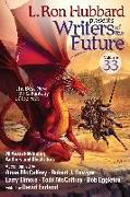 Cover-Bild zu Hubbard, L. Ron: L. Ron Hubbard Presents Writers of the Future Volume 33 (eBook)