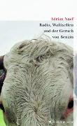 Cover-Bild zu Radio, Wallisellen und der Duft von Benzin von Naef, Adrian