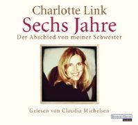 Cover-Bild zu Sechs Jahre von Link, Charlotte