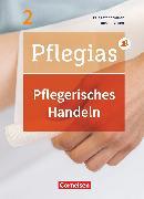 Cover-Bild zu Pflegias, Generalistische Pflegeausbildung, Band 2, Pflegerisches Handeln, Pflegefachfrauen/-männer, Fachbuch, Mit PagePlayer-App von Altmeppen, Thomas