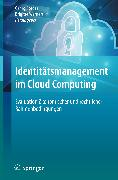 Cover-Bild zu Borges, Georg (Hrsg.): Identitätsmanagement im Cloud Computing (eBook)