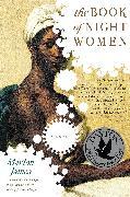 Cover-Bild zu James, Marlon: The Book of Night Women