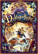 Cover-Bild zu Ruhe, Anna: Die Duftapotheke (5). Die Stadt der verlorenen Zeit