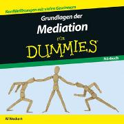 Cover-Bild zu Grundlagen der Mediation für Dummies Hörbuch von Weckert, Al