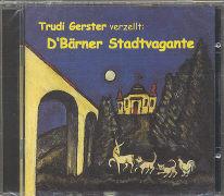 Cover-Bild zu D'Bärner Stadtvagante von Senti, Martin