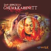 Cover-Bild zu Francis, H. G.: Dan Shockers Gruselkabinett, Die Spiegelmonster der Madame Radha (Audio Download)