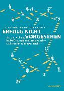 Cover-Bild zu Schneider, Jens: Erfolg nicht vorgesehen (eBook)