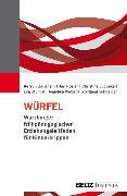 Cover-Bild zu Schneider, Wolfgang: WÜRFEL - Würzburger frühpädagogischer Erziehungsleitfaden für Kinderkrippen (eBook)