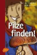 Cover-Bild zu Schneider, Christine: Pilze finden (eBook)