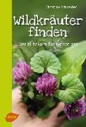 Cover-Bild zu Schneider, Christine: Wildkräuter finden! (eBook)