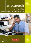 Cover-Bild zu Erfolgreich am Telefon und bei Gesprächen im Büro von Eismann, Volker