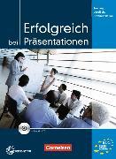 Cover-Bild zu Erfolgreich bei Präsentationen. Trainingsmodul von Eismann, Volker