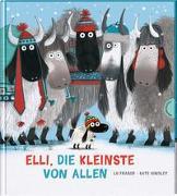 Cover-Bild zu Elli, die Kleinste von allen von Fraser, Lu