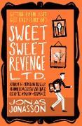 Cover-Bild zu Jonasson, Jonas: Sweet Sweet Revenge Ltd (eBook)