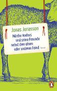 Cover-Bild zu Jonasson, Jonas: Mörder Anders und seine Freunde nebst dem einen oder anderen Feind