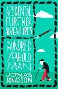 Cover-Bild zu Jonasson, Jonas: Accidental Further Adventures of the Hundred-Year-Old Man (eBook)