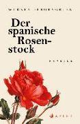 Cover-Bild zu Bergengruen, Werner: Der spanische Rosenstock