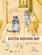 Cover-Bild zu Benedikt, Linda: Katzen duschen nie!
