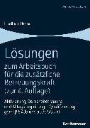 Cover-Bild zu Lösungen zum Arbeitsbuch für die zusätzliche Betreuungskraft (zur 4. Auflage) (eBook) von Henke, Friedhelm