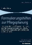 Cover-Bild zu Formulierungshilfen zur Pflegeplanung (eBook) von Henke, Friedhelm