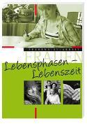 Cover-Bild zu Strube, Sonja Angelika (Hrsg.): Lebensphasen - Lebenszeit