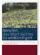 Cover-Bild zu Lehmann, Karl (Beitr.): Berufen, das Wort Gottes zu verkündigen